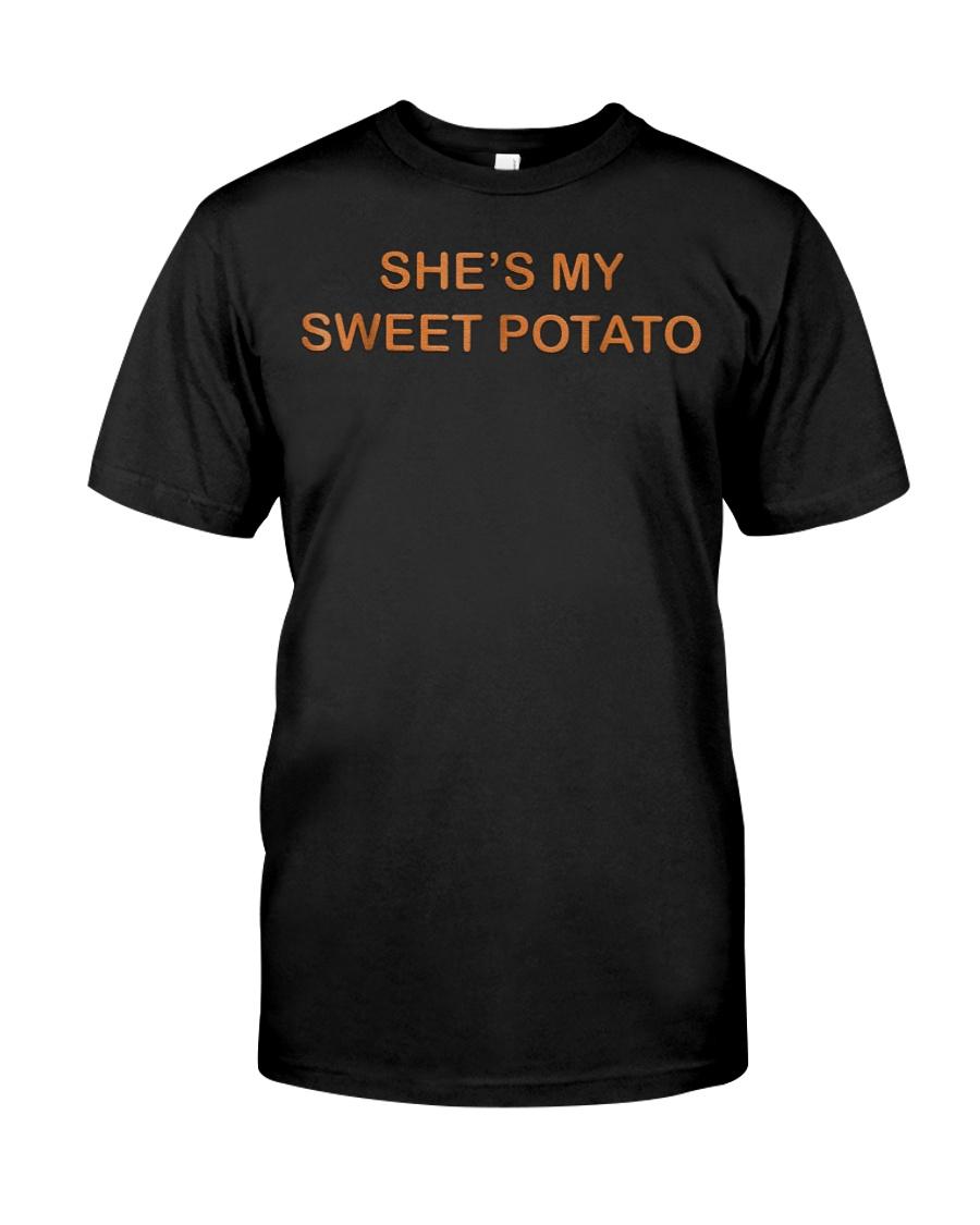 Shes My Sweet Potato Shirt Couple Shirts for Him  Classic T-Shirt