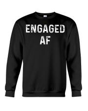 Engaged AF  Funny Couple Newlywed T-Shirt Crewneck Sweatshirt thumbnail
