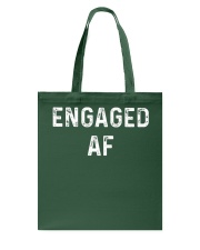 Engaged AF  Funny Couple Newlywed T-Shirt Tote Bag thumbnail