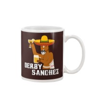 Derby Sanchez Funny Shirt When Cinco De Mayo Derby Mug thumbnail