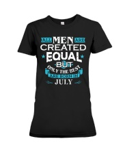 All Men Are Created Equal Born In July Birthday  Premium Fit Ladies Tee thumbnail