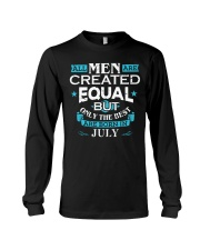 All Men Are Created Equal Born In July Birthday  Long Sleeve Tee thumbnail