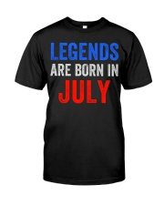 Legends are born in July T-Shirt Classic T-Shirt front