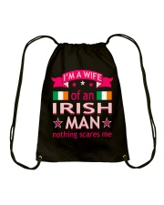 Wife Of Irish Man Nothing Scares Me Valentine Tees Drawstring Bag thumbnail