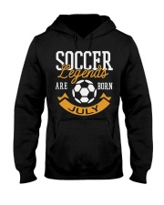 Soccer Legends Are Born In July Birthday Gift T-sh Hooded Sweatshirt thumbnail