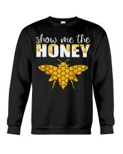 Show Me The Honey T-Shirt Beekeeper Beekeeping  Crewneck Sweatshirt thumbnail