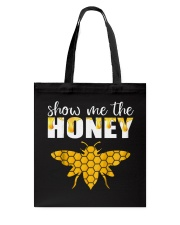 Show Me The Honey T-Shirt Beekeeper Beekeeping  Tote Bag thumbnail
