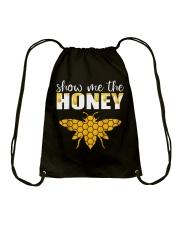 Show Me The Honey T-Shirt Beekeeper Beekeeping  Drawstring Bag thumbnail