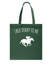 Talk Derby To Me Horse Racing T-Shirt Tote Bag thumbnail