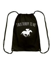 Talk Derby To Me Horse Racing T-Shirt Drawstring Bag thumbnail