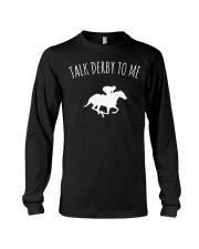 Talk Derby To Me Horse Racing T-Shirt Long Sleeve Tee thumbnail