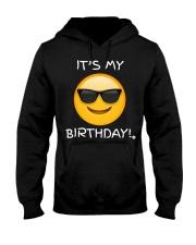 Birthday Emoji T Shirt It's My Birthday Sunglasses Hooded Sweatshirt thumbnail