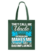 They Call Me Uncle Partner In Crime Funny Tshirt Tote Bag thumbnail