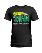 Dink Responsibly Pickleball T-Shirt Pickleball Lov Ladies T-Shirt thumbnail