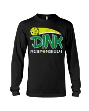 Dink Responsibly Pickleball T-Shirt Pickleball Lov Long Sleeve Tee thumbnail