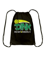 Dink Responsibly Pickleball T-Shirt Pickleball Lov Drawstring Bag thumbnail