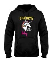 Unicorns Are Born In July Unicorn Birthday Gift Te Hooded Sweatshirt thumbnail