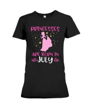 Princesses Are Born in July Shirt Birthday Girl T- Premium Fit Ladies Tee thumbnail