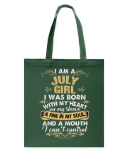 I'm A July Girl I Can't Control Funny T Shirt Tote Bag thumbnail