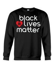 Black lives matter T-shirt Crewneck Sweatshirt thumbnail