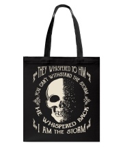 He Whispered Back I am the Storm - Skull Tote Bag thumbnail