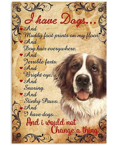 ST Bernarrd i have dogs poster