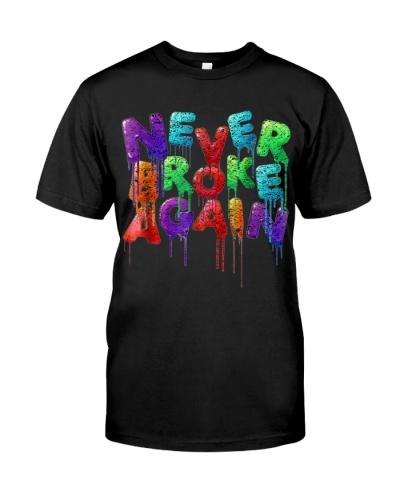Never broke again Tshirt