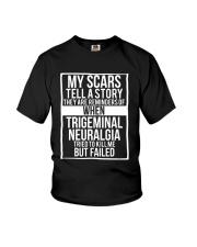 My Scars Trigeminal Neuralgia Survivor and Awarene Youth T-Shirt thumbnail