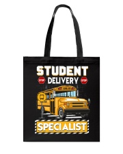 Student Delivery Specialist School Bus Driver Tote Bag thumbnail