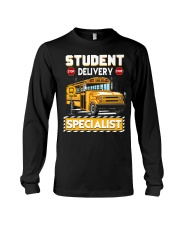Student Delivery Specialist School Bus Driver Long Sleeve Tee thumbnail