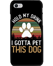 Hold My Drink I Gotta Pet This Dog Phone Case thumbnail