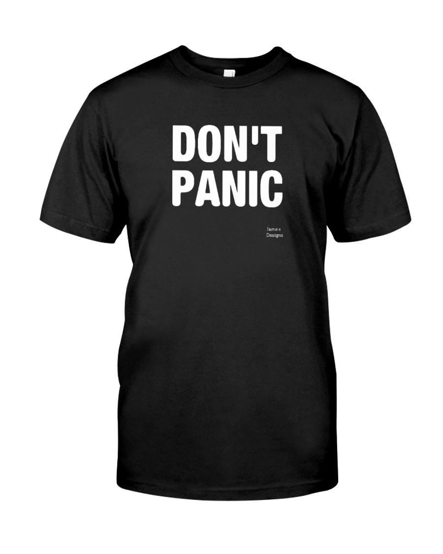 Designs DONT PANIC Funny Saying Graphic TShirt Classic T-Shirt