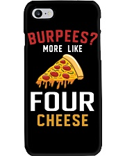 Burpees More Like Four Cheese Pizza Funny Phone Case thumbnail