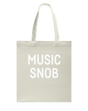 Music snob Shirts Tote Bag thumbnail