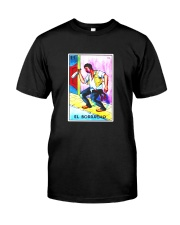 El Borracho Card Loteria Shirt Drunk Mexican Bingo Classic T-Shirt front