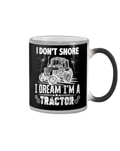 I Don't Snore I Dream I'm A Tractor Farmer