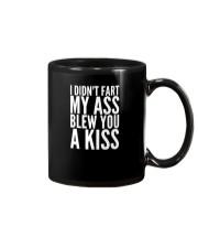 I Didnt Fart  My Ass Blew You A Kiss  Cute Adorabl Mug thumbnail