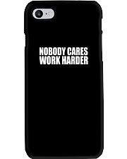 Nobody Cares Work Harder TShirt Phone Case thumbnail