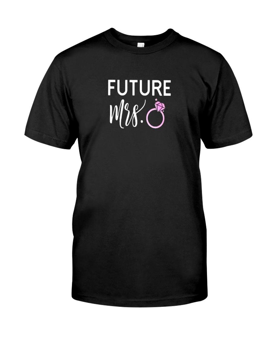 Mrs Wife To Be Fiancee PREMIUM TShirt Classic T-Shirt