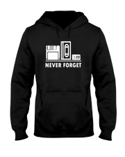 Never Forget T Shirt Cool funny floppy disk vhs 90 Hooded Sweatshirt thumbnail
