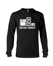 Never Forget T Shirt Cool funny floppy disk vhs 90 Long Sleeve Tee thumbnail