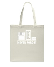 Never Forget T Shirt Cool funny floppy disk vhs 90 Tote Bag thumbnail