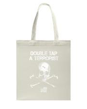 Double Tap A Terrorist TShirt American Infidel Tote Bag thumbnail