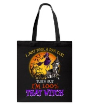 100 Percent With That Witch Halloween Tote Bag thumbnail