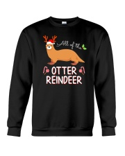All Of The Otter Reindeer Christmas TShirt Crewneck Sweatshirt thumbnail