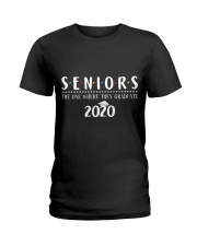 Seniors The One When They Graduate 2020 Ladies T-Shirt front