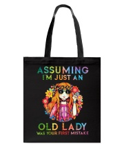 Assuming Im Just An Old Lady Was First Mistake Tote Bag thumbnail