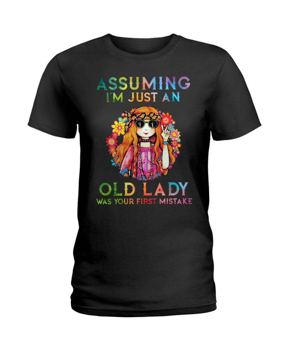 Assuming Im Just An Old Lady Was First Mistake Ladies T-Shirt