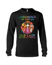 Assuming Im Just An Old Lady Was First Mistake Long Sleeve Tee thumbnail