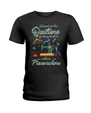 Blessed Are The Quilters Shall Called Piecemakers Ladies T-Shirt front